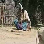 जमीन नाम न करने पर पुत्र ने बृद्ध मां की बेरहमी से की मारपीट